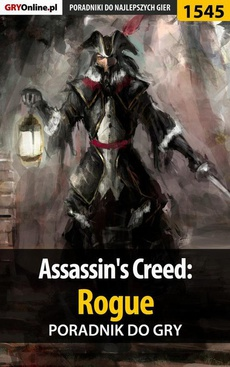 Assassin's Creed: Rogue - poradnik do gry