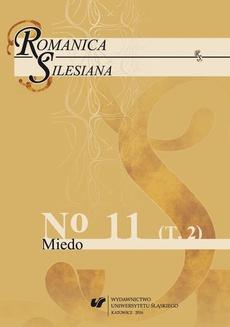 """""""Romanica Silesiana"""" 2016, No 11"""