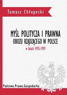 Myśl polityczna i prawna obozu rządzącego w Polsce w latach 1935-1939 - Spis Treści + Wstęp