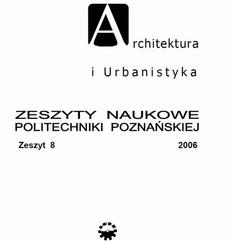 Architektura i Urbanistyka Zeszyt naukowy 8/2006