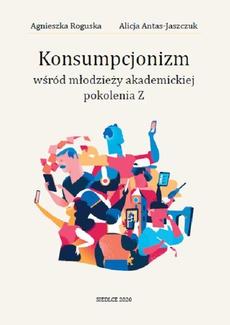 Konsumpcjonizm wśród młodzieży akademickiej pokolenia Z