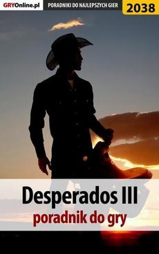 Desperados 3 - poradnik, solucja