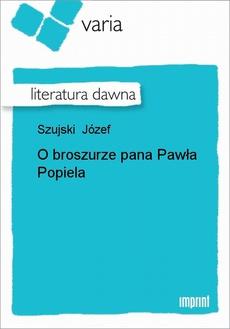 O broszurze pana Pawła Popiela