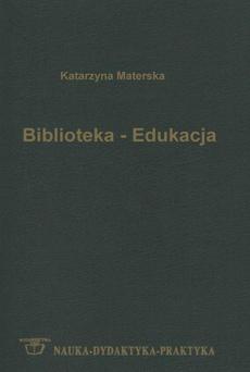 Edukacyjna funkcja biblioteki publicznej w życiu młodzieży