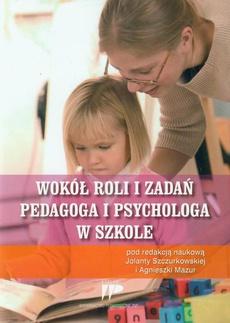 Wokół roli i zadań pedagoga i psychologa w szkole