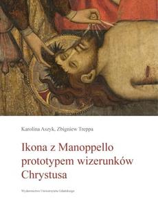 Ikona z Manoppello prototypem wizerunków Chrystusa