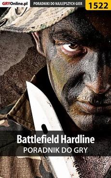 Battlefield Hardline - poradnik do gry