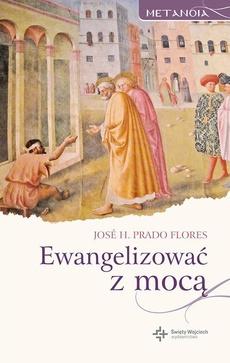 Ewangelizować z mocą