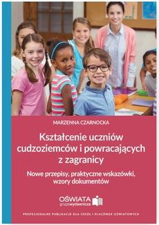 Kształcenie uczniów cudzoziemców i powracających z zagranicy