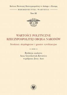 Wartości polityczne Rzeczypospolitej Obojga Narodów. Tom III