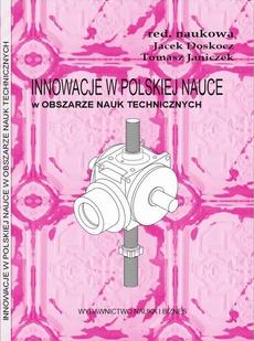 Innowacje w polskiej nauce w obszarze nauk technicznych