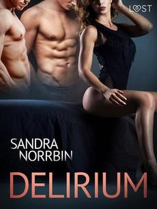 Delirium – opowiadanie erotyczne