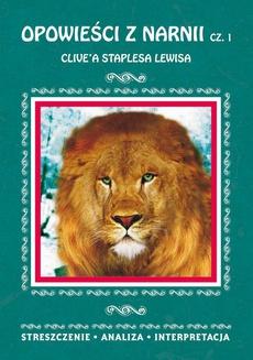 Opowieści z Narnii Część 1 Clive'a Staplesa Lewisa