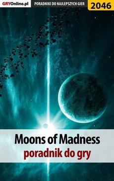 Moons of Madness - poradnik do gry