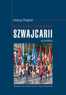 Wielokulturowość Szwajcarii na rozdrożu