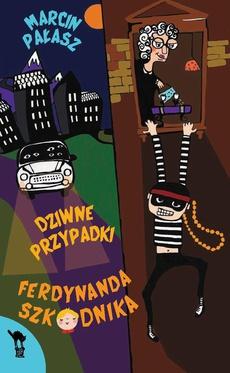 Dziwne przypadki Ferdynanda Szkodnika
