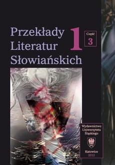 Przekłady Literatur Słowiańskich. T. 1. Cz. 3: Bibliografia przekładów literatur słowiańskich (1990-2006)