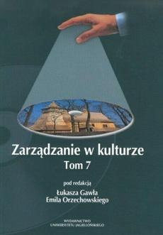 Zarządzanie w kulturze, t. 7
