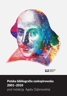 Polska bibliografia szekspirowska 2001-2010