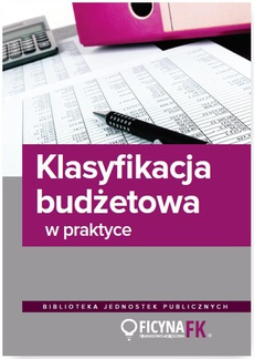 Klasyfikacja budżetowa w praktyce