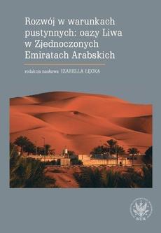 Rozwój w warunkach pustynnych: oazy Liwa w Zjednoczonych Emiratach Arabskich