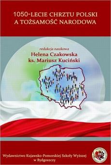 1050-lecie Chrztu Polski a tożsamość narodowa