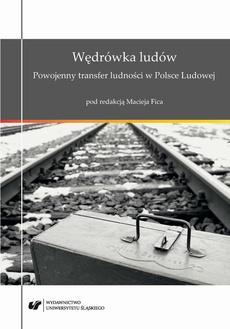 Wędrówka ludów. Powojenny transfer ludności w Polsce Ludowej - 02 Powojenne migracje ludności na obszarze Pomorza Zachodniego – zarys problemu