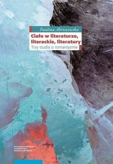Ciało w literaturze, literackie, literatury