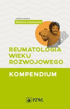 Reumatologia wieku rozwojowego. Kompendium