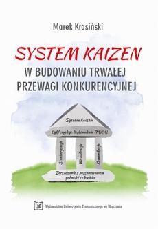 System Kaizen w budowaniu trwałej przewagi konkurencyjnej