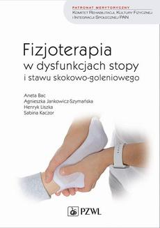 Fizjoterapia w dysfunkcjach stopy i stawu skokowo-goleniowego u dorosłych