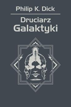 Druciarz Galaktyki