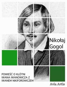 Powieść o kłótni Iwana Iwanowicza z Iwanem Nikiforowiczem