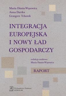 Integracja europejska i nowy ład gospodarczy