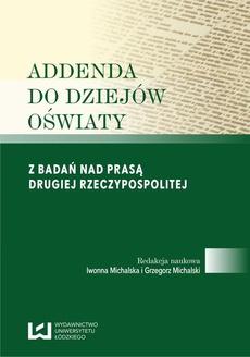 Addenda do dziejów oświaty. Z badań nad prasą Drugiej Rzeczypospolitej