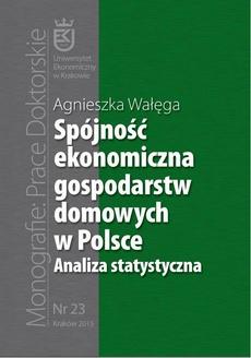Spójność ekonomiczna gospodarstw domowych w Polsce. Analiza statystyczna