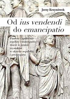Od ius vendendi do emancipatio