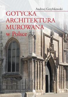 Gotycka architektura murowana w Polsce