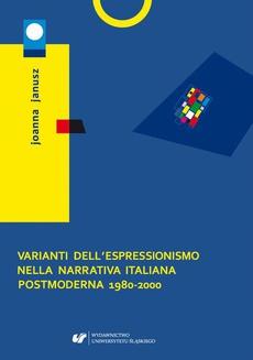 Varianti dell'espressionismo nella narrativa italiana postmoderna 1980–2000