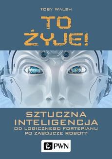 To żyje! Sztuczna inteligencja