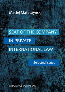 Seat of the company in private international law. Selected issues