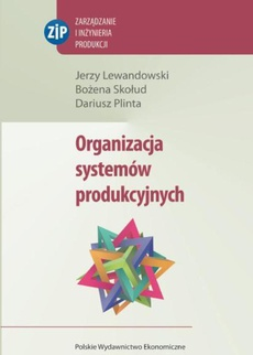 Organizacja systemów produkcyjnych