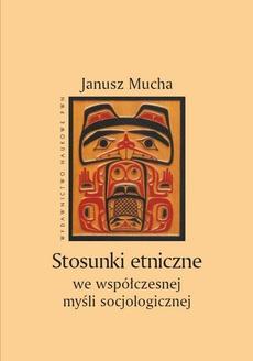 Stosunki etniczne we współczesnej myśli socjologicznej