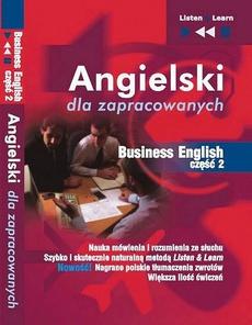 """Angielski dla zapracowanych """"Business English część 2"""""""