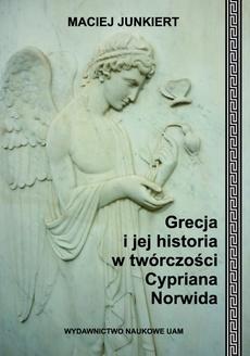 Grecja i jej historia w twórczości Cypriana Norwida