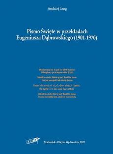 Pismo Święte w przekładach Eugeniusza Dąbrowskiego (1901-1970)