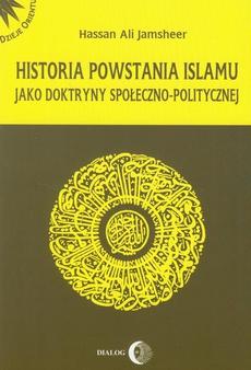 Historia powstania islamu jako doktryny społeczno-politycznej
