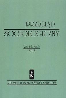 Przegląd Socjologiczny t. 62 z. 3/2013