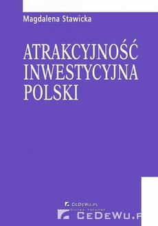 Atrakcyjność inwestycyjna Polski. Rozdział 2. Zagraniczne inwestycje bezpośrednie w krajach Europy Środkowowschodniej