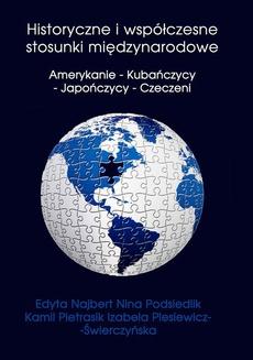 Historyczne i współczesne stosunki międzynarodowe Amerykanie - Kubańczycy - Japończycy - Czeczeni